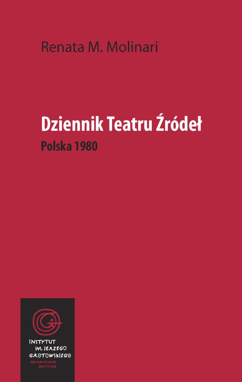 Dziennik Teatru Źródeł. Polska 1980